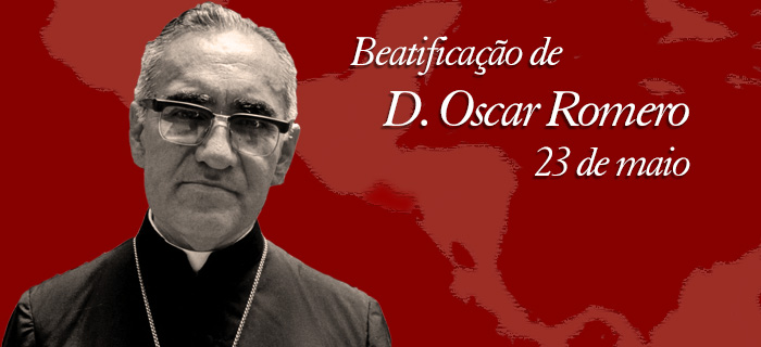 Beatificação de Dom Oscar Romero será dia 23 de maio