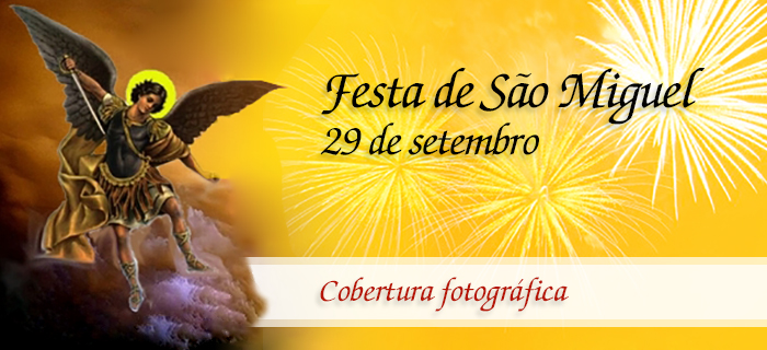 Festa de São Miguel Arcanjo – 2015