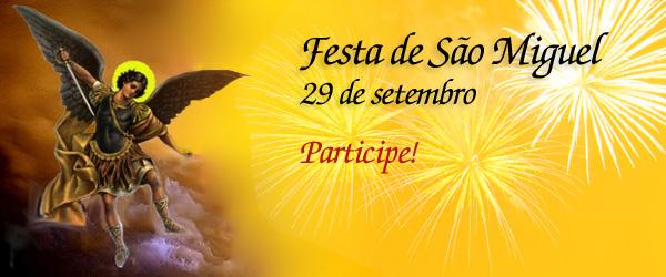 29 de setembro é dia de São Miguel!