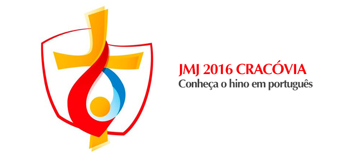 Lançado o hino em português da JMJ 2016 Cracóvia